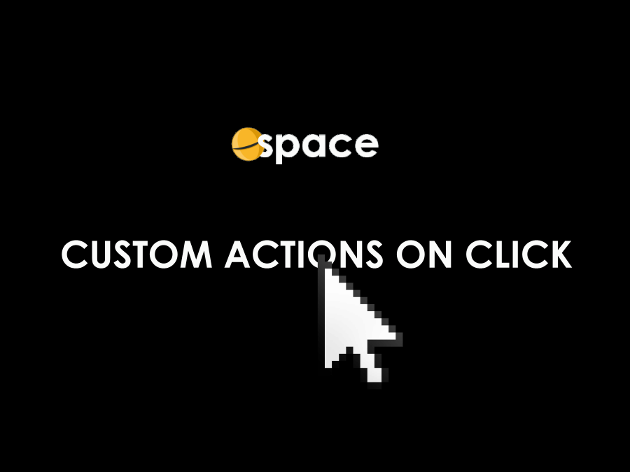Creating Custom Actions on Click