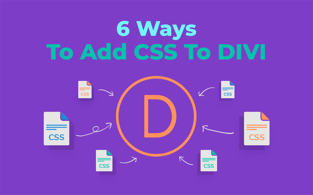 6 Ways to Add CSS to Divi