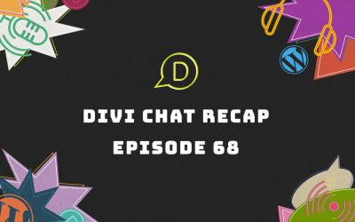 Divi Chat Recap: Episode 68 – What to Look for When Choosing Website Hosting