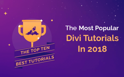 The Most Popular Divi Tutorials In 2018