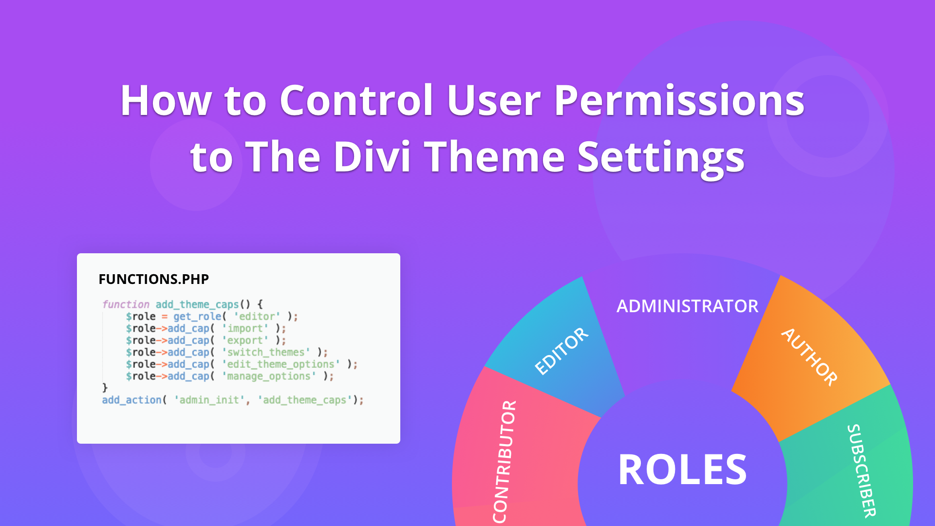 How to Control User Permissions for the Divi Theme | Divi Space