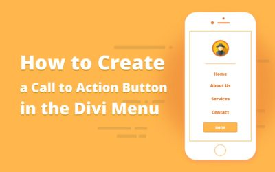 How to Create a Call to Action Button in the Divi Menu