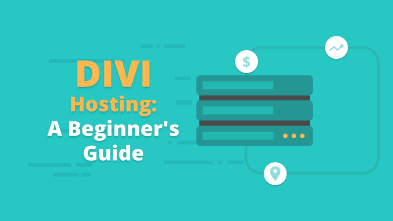 Divi Hosting A Beginner's Guide