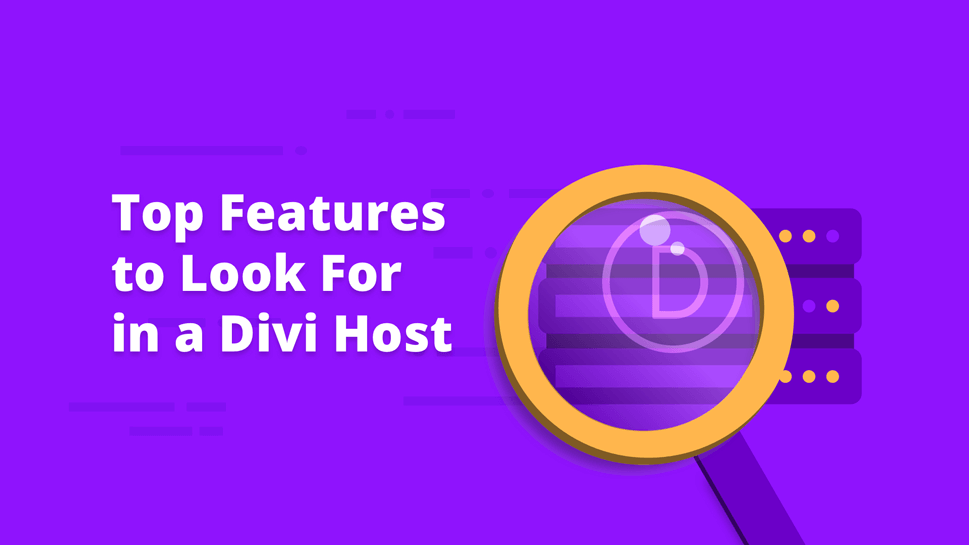 Top Features to Look For in a Divi Host