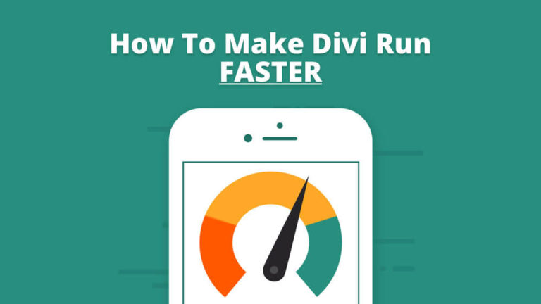 Thumbnail image for post about how to make divi website run faster
