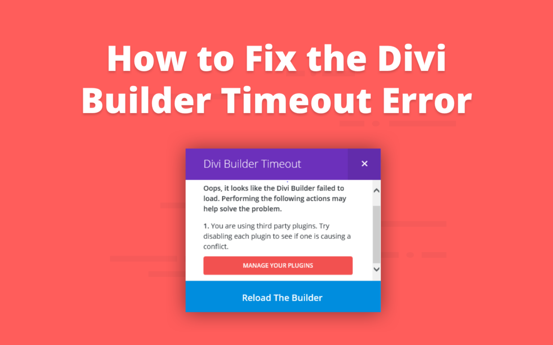 How to Fix the Divi Builder Timeout Error on your WordPress Website