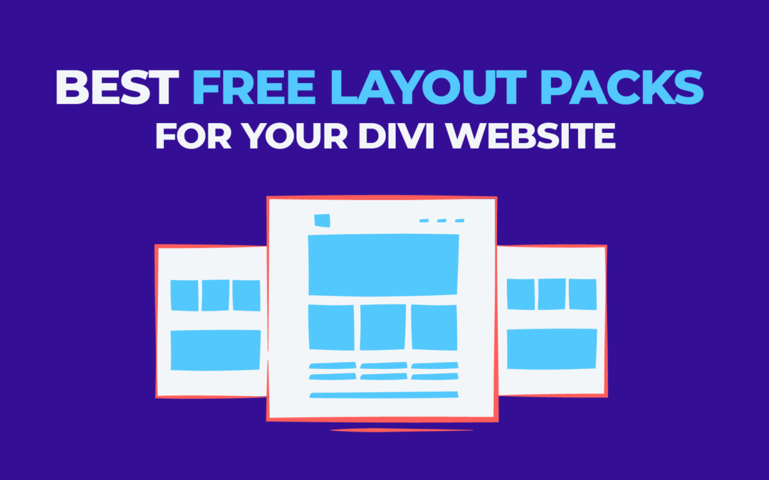 Best Free Layout Packs for Your Divi Website