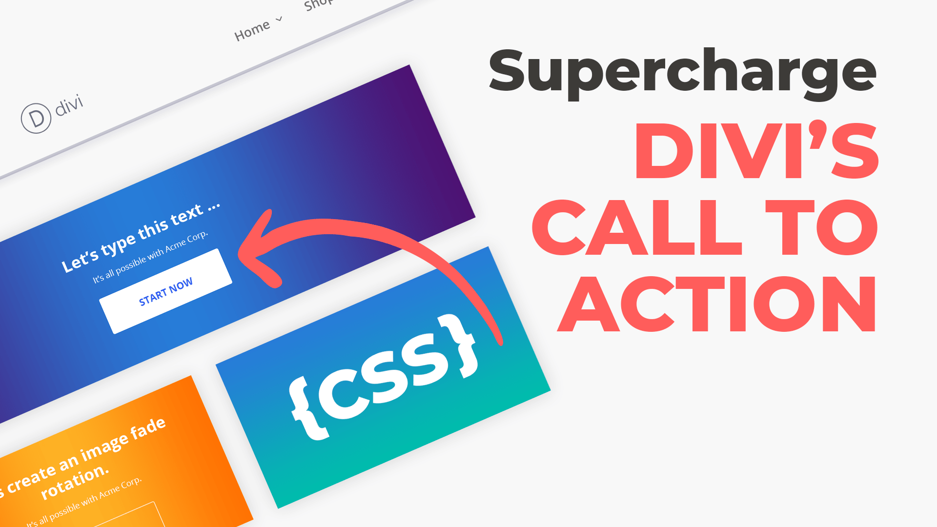 Supercharge Divi's Call to Action Module Using CSS