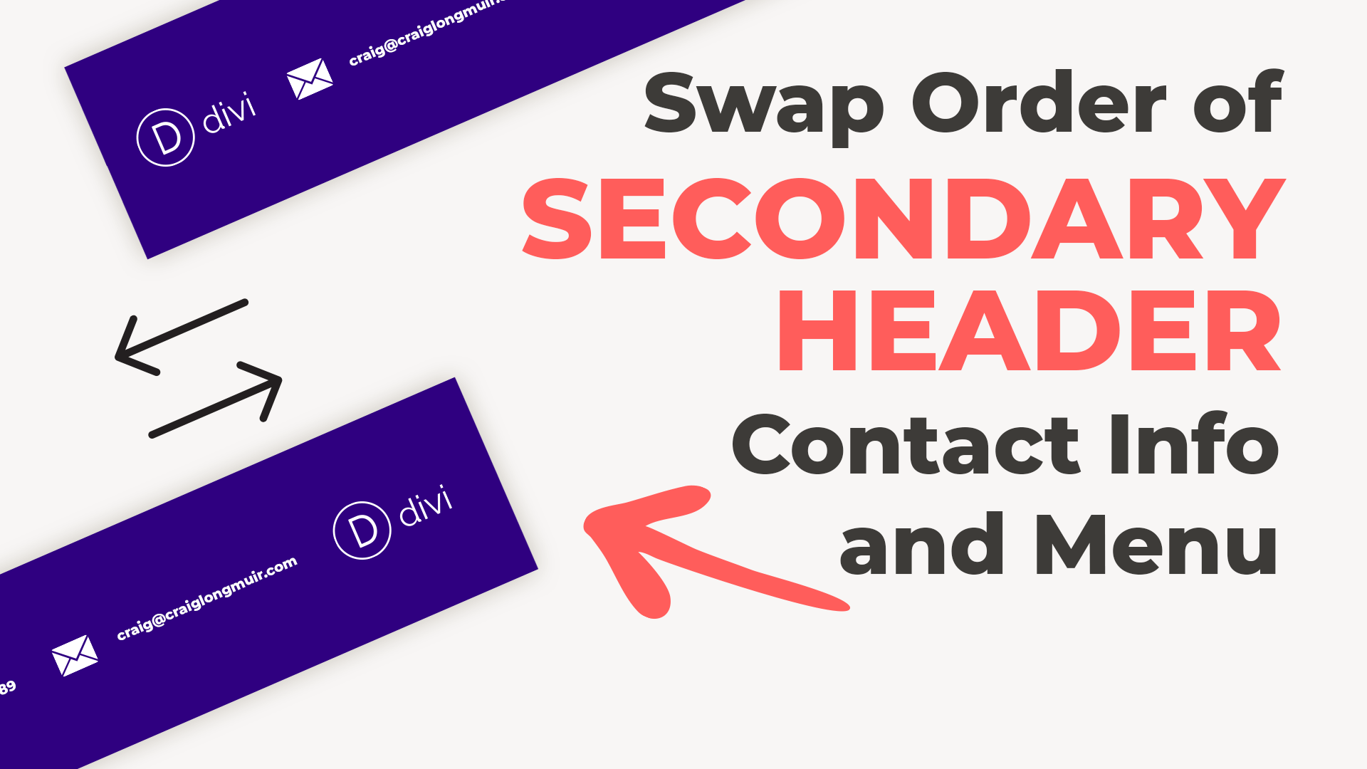 Swap the Order of the Secondary Header Contact Info and Menu