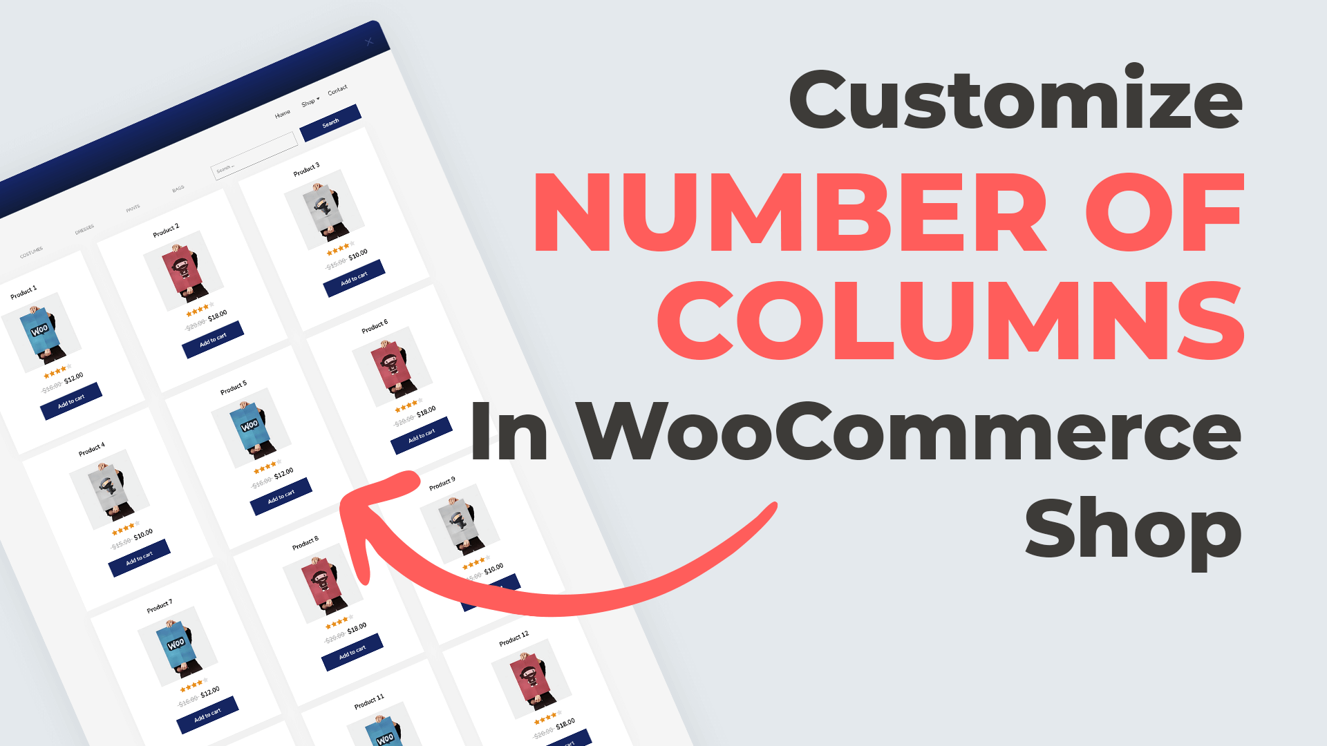 Customize Number Of Columns In WooCommerce Shop
