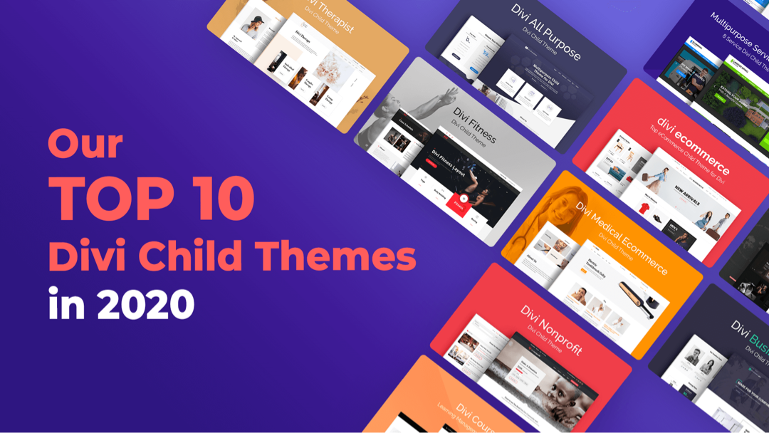 Our Top 10 Divi Child Themes in 2020