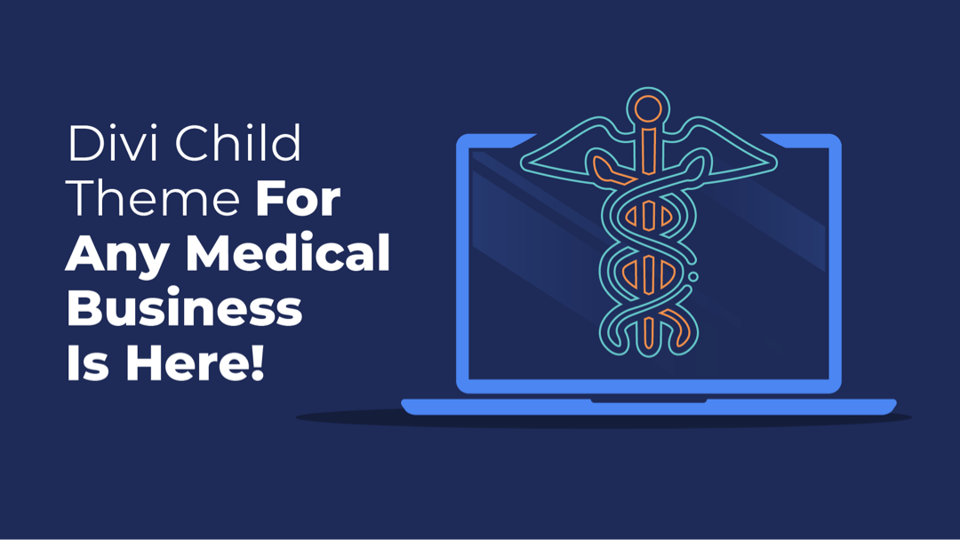 Divi Health Clinic Child Theme (Specialized for Any Medical Business) is Here!