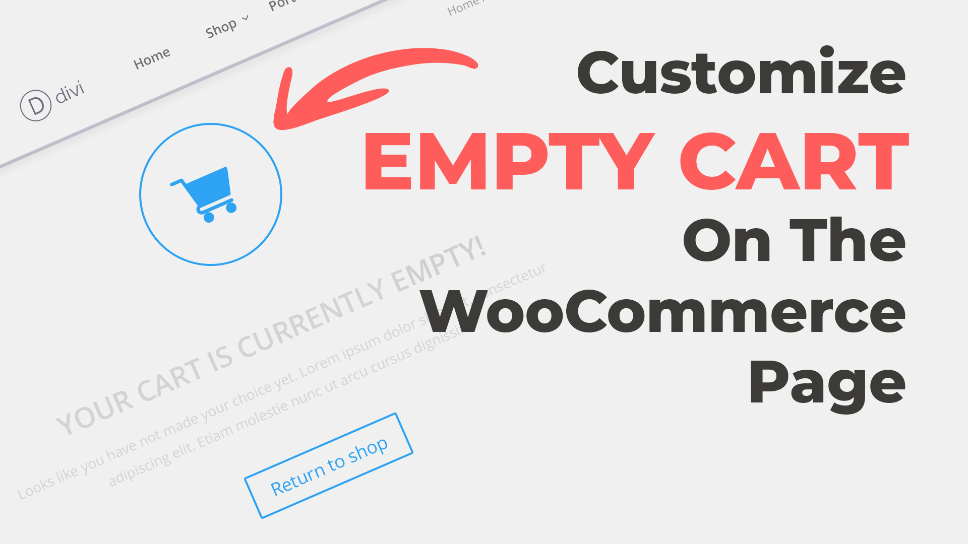 Customize the WooCommerce Empty Shopping Cart Page